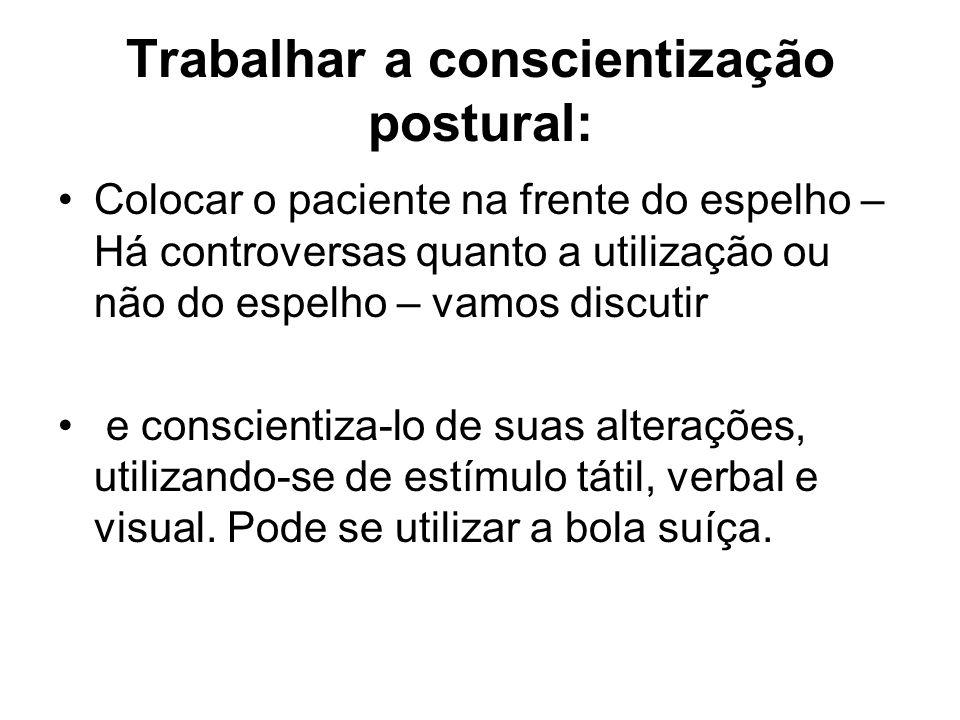 Trabalhar a conscientização postural: