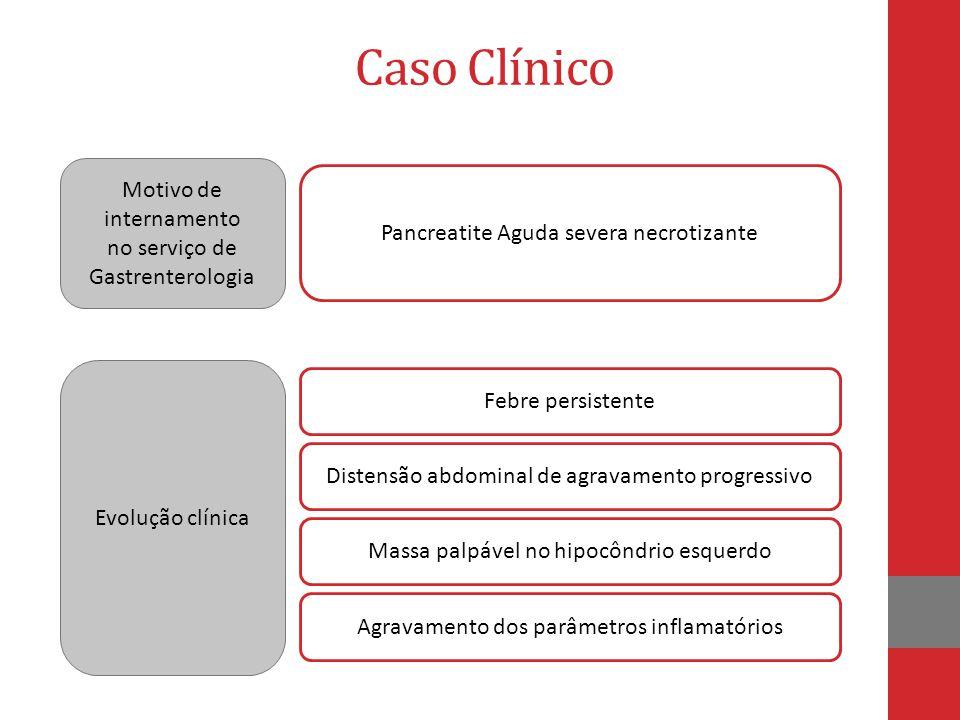 Caso Clínico Motivo de internamento no serviço de Gastrenterologia
