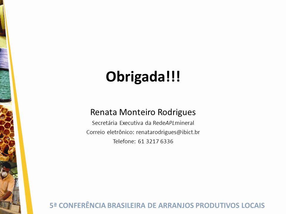 Obrigada!!! Renata Monteiro Rodrigues