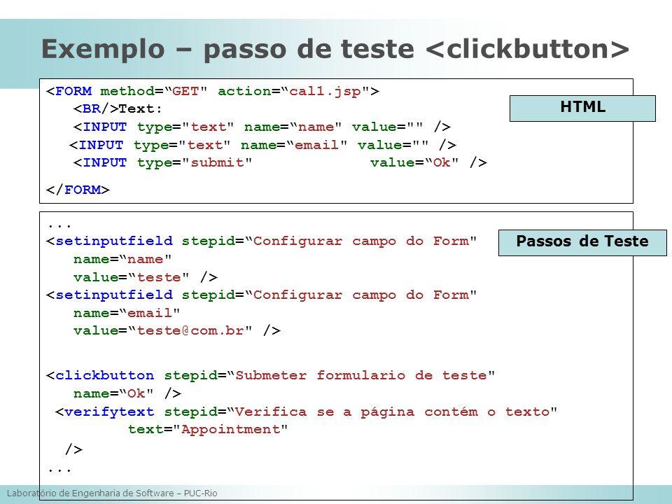 Exemplo – passo de teste <clickbutton>