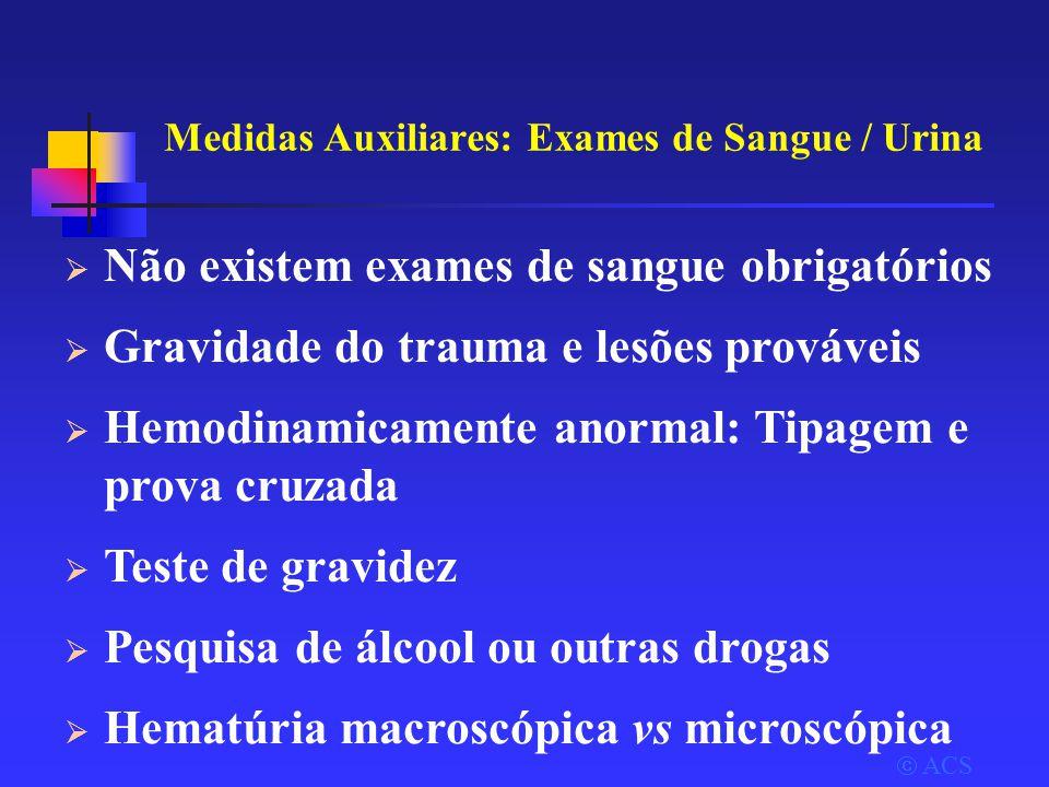 Medidas Auxiliares: Exames de Sangue / Urina
