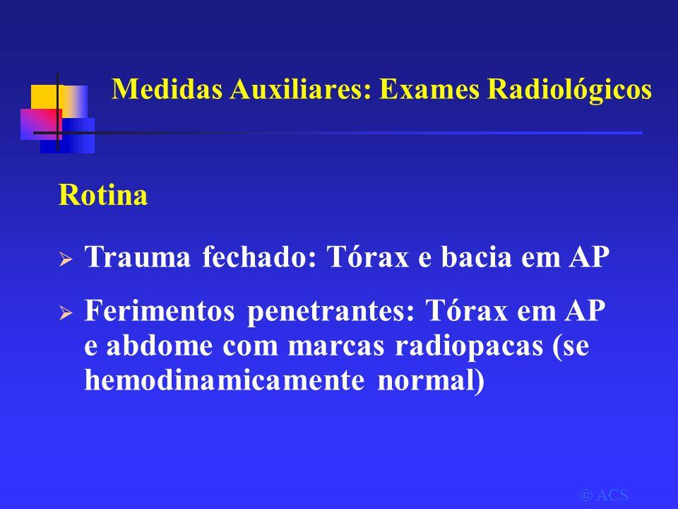Medidas Auxiliares: Exames Radiológicos