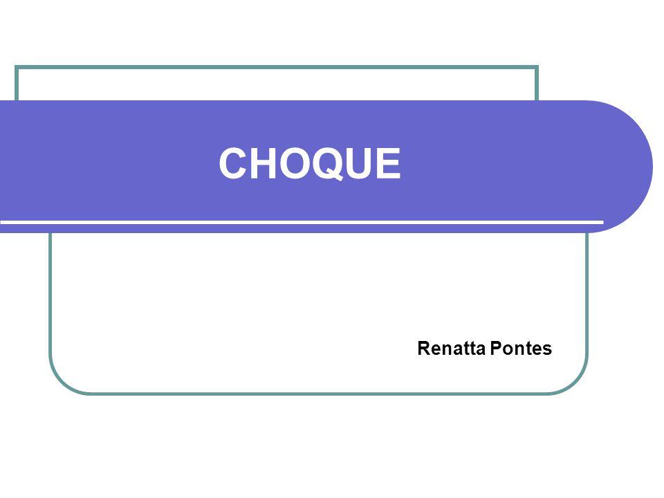 CHOQUE Renatta Pontes