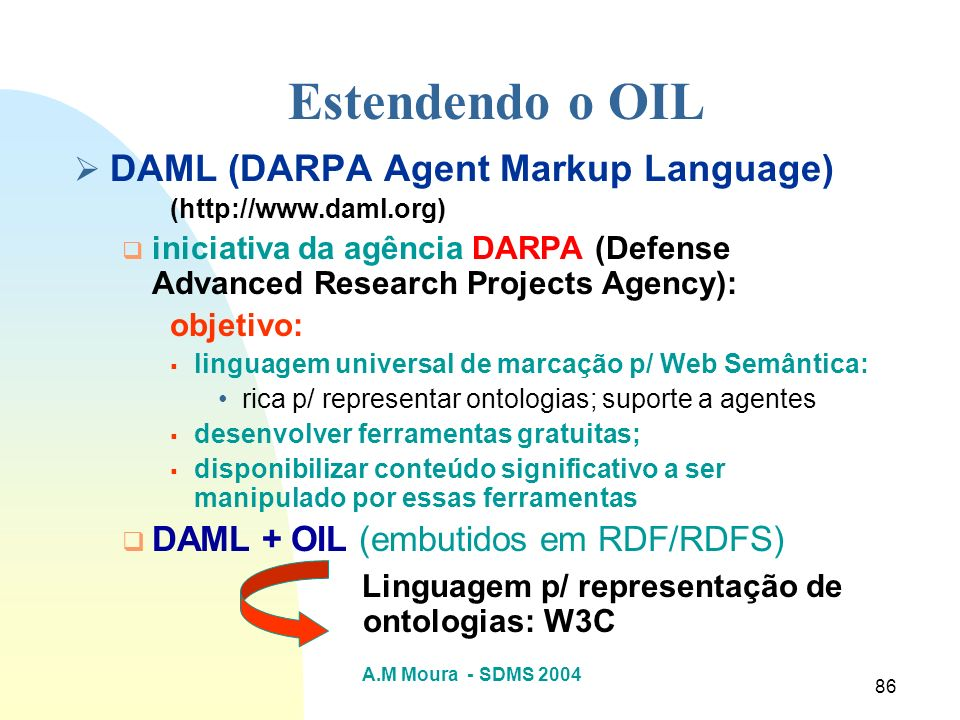 Estendendo o OIL DAML (DARPA Agent Markup Language)