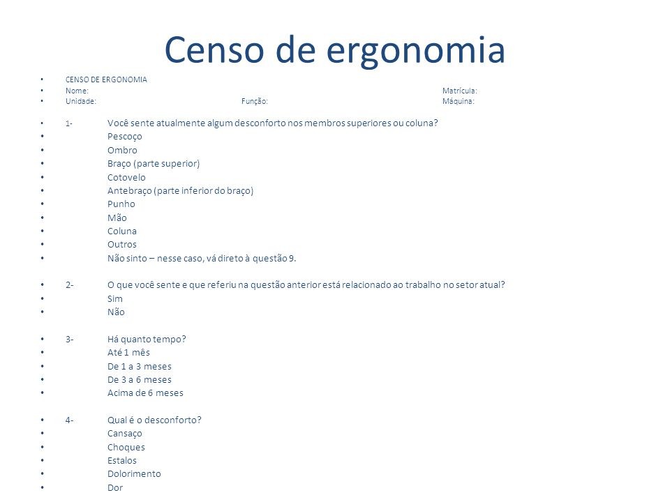 Censo de ergonomia Pescoço Ombro Braço (parte superior) Cotovelo