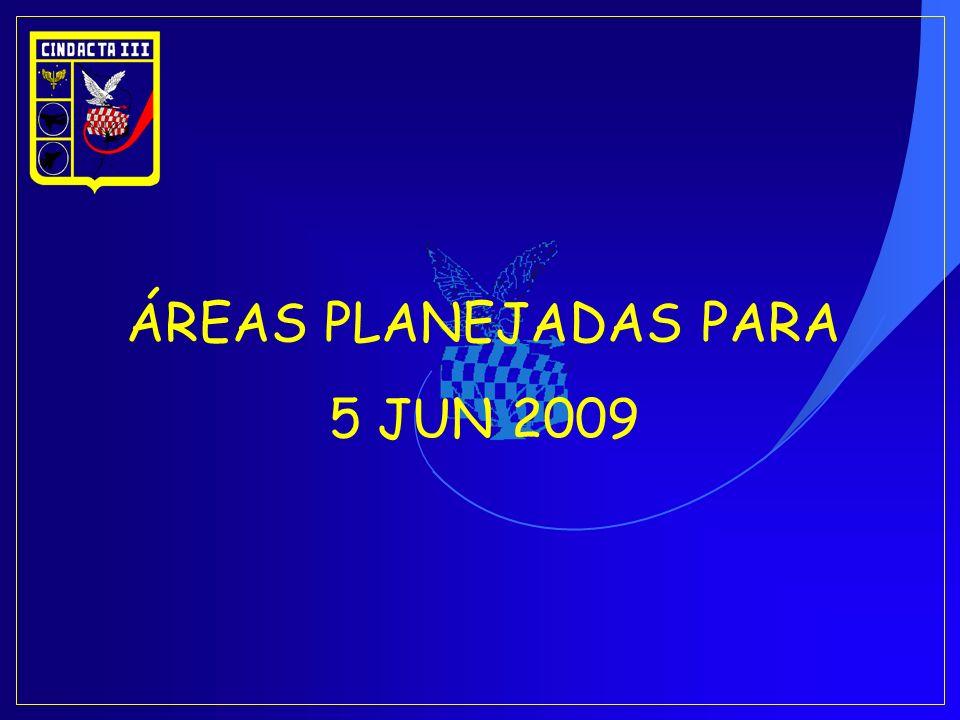 ÁREAS PLANEJADAS PARA 5 JUN 2009