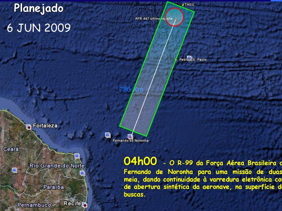 Planejado 6 JUN 2009. 780 Km.