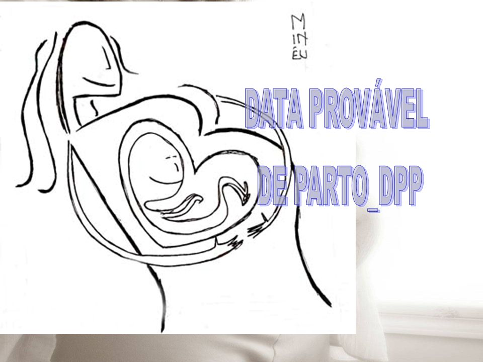 DATA PROVÁVEL DE PARTO_DPP