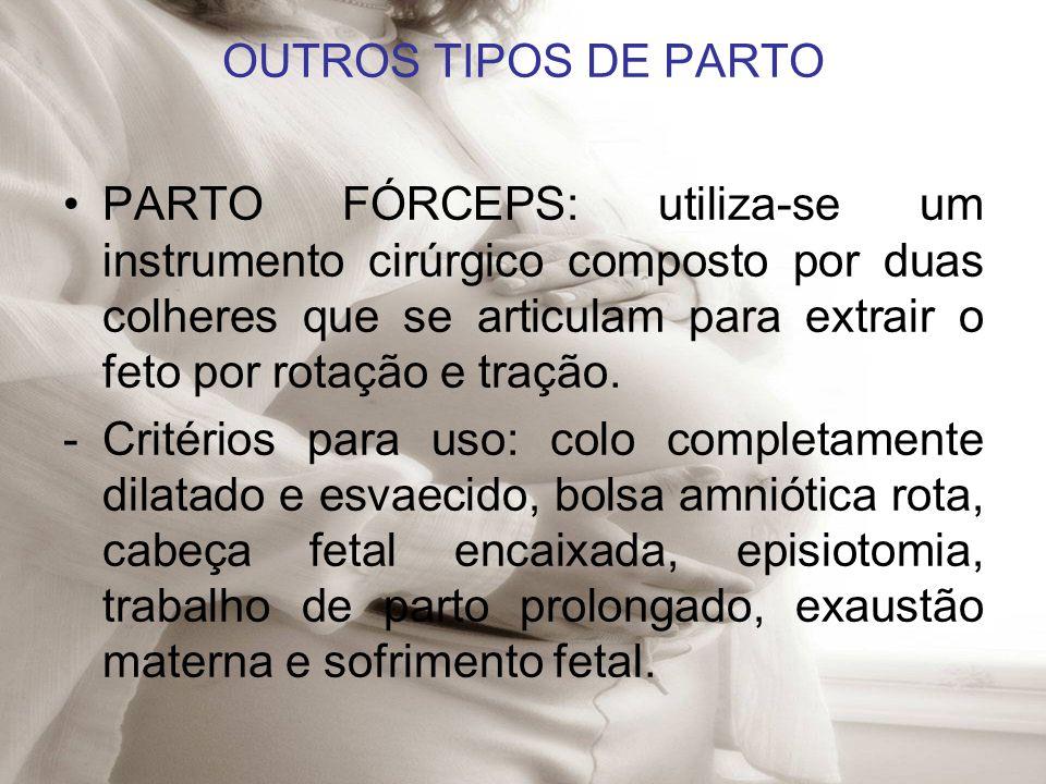 OUTROS TIPOS DE PARTO
