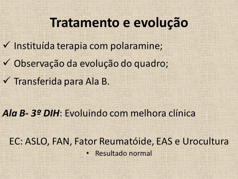 EC: ASLO, FAN, Fator Reumatóide, EAS e Urocultura