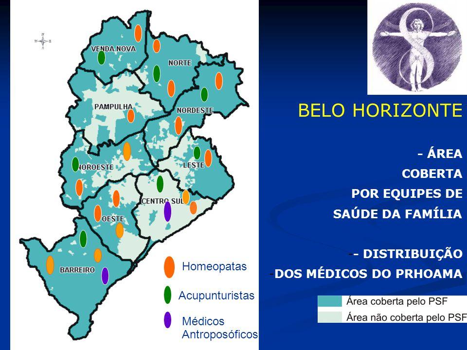BELO HORIZONTE - ÁREA COBERTA POR EQUIPES DE SAÚDE DA FAMÍLIA