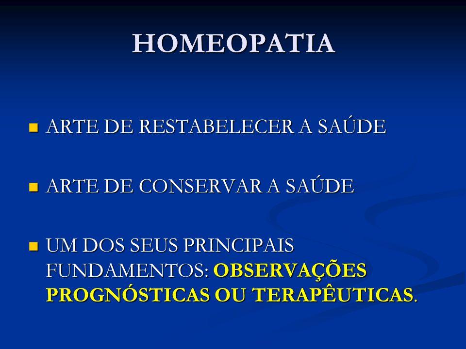 HOMEOPATIA ARTE DE RESTABELECER A SAÚDE ARTE DE CONSERVAR A SAÚDE