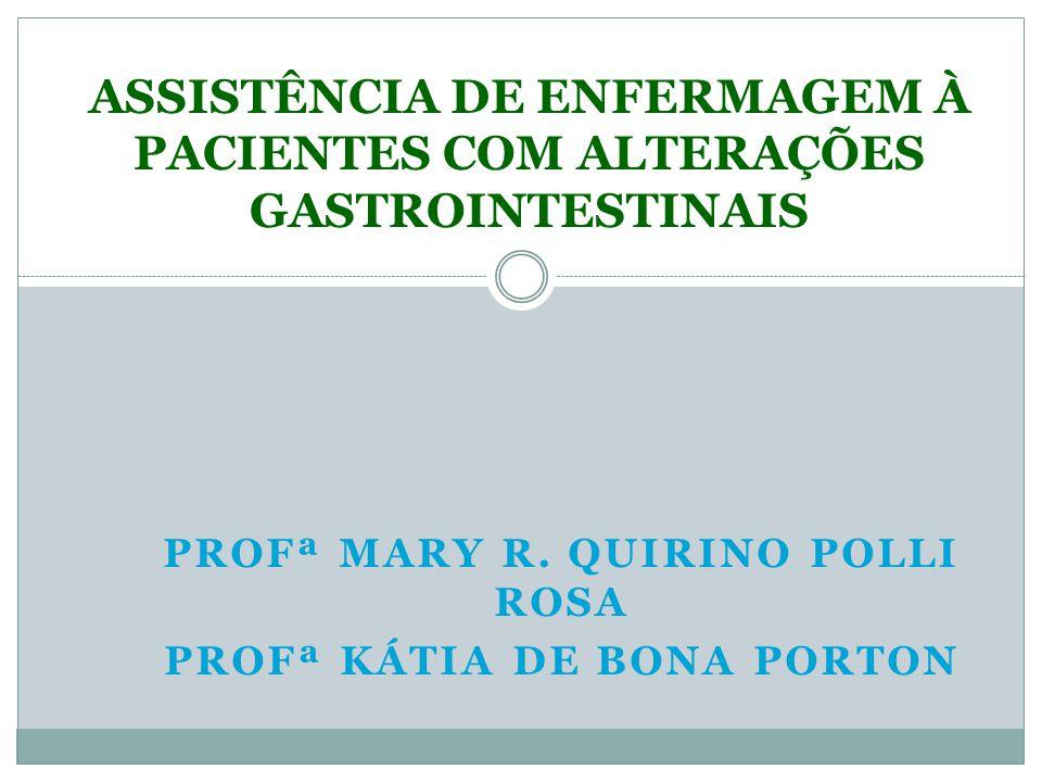 ASSISTÊNCIA DE ENFERMAGEM À PACIENTES COM ALTERAÇÕES GASTROINTESTINAIS