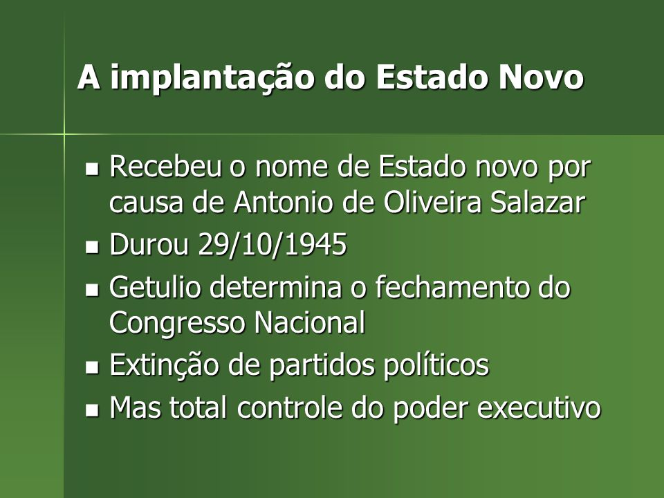 A implantação do Estado Novo