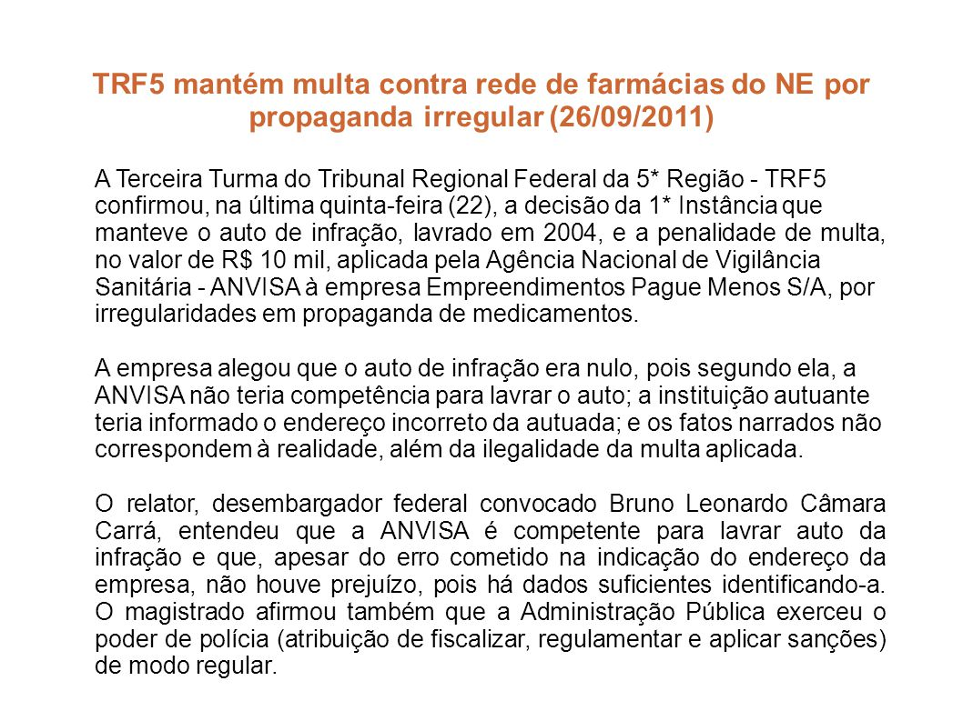 TRF5 mantém multa contra rede de farmácias do NE por propaganda irregular (26/09/2011)