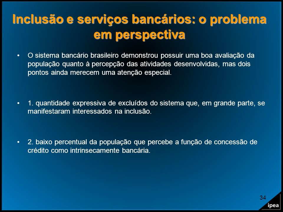Inclusão e serviços bancários: o problema em perspectiva
