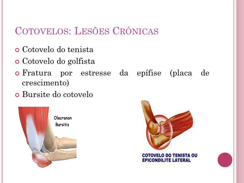 Cotovelos: Lesões Crônicas