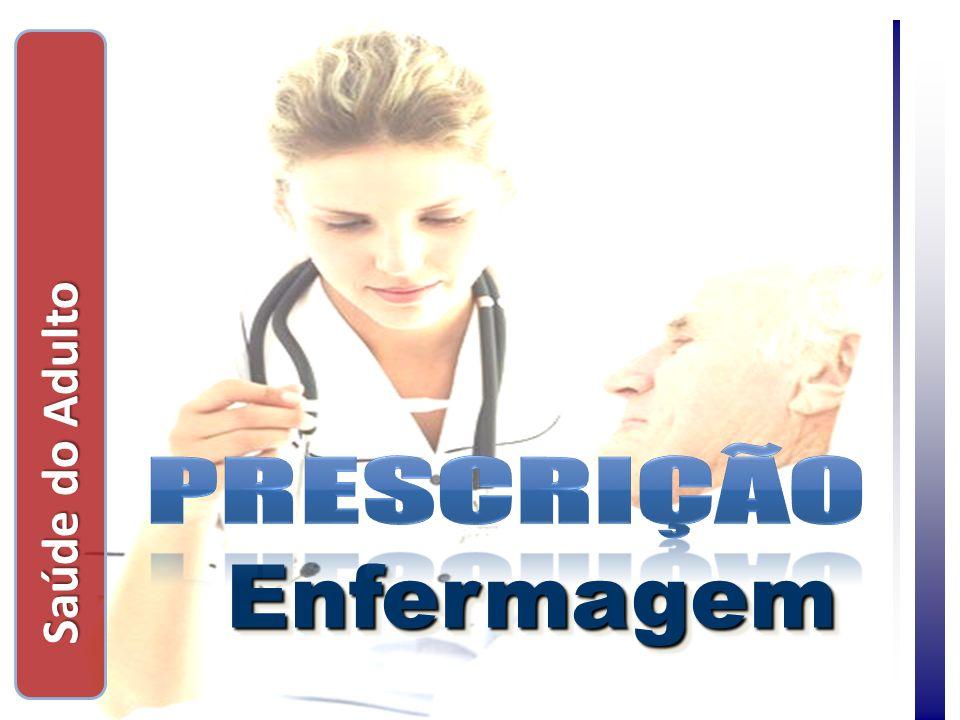 Saúde do Adulto prescrição Enfermagem