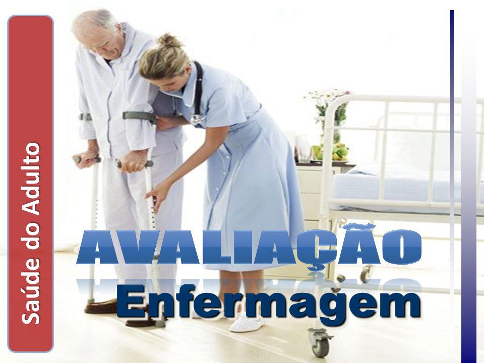 Saúde do Adulto Avaliação Enfermagem