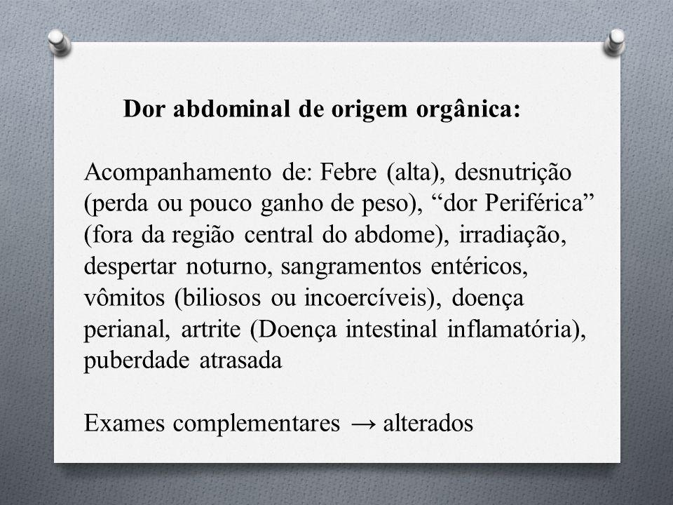 Dor abdominal de origem orgânica: