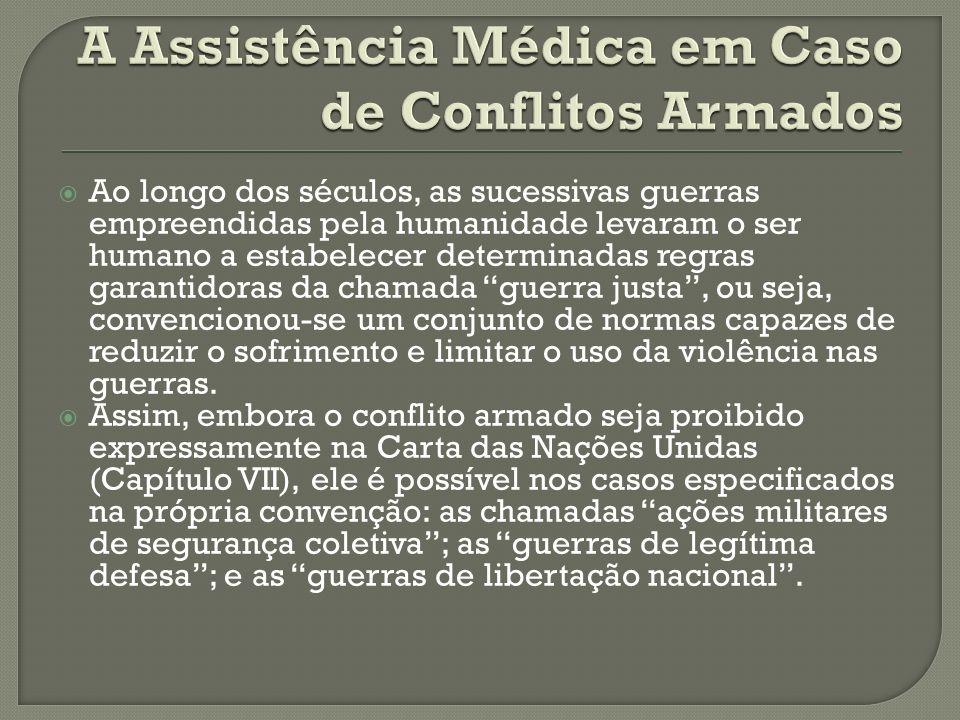 A Assistência Médica em Caso de Conflitos Armados