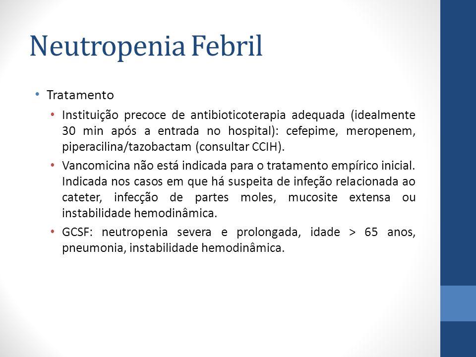 Neutropenia Febril Tratamento