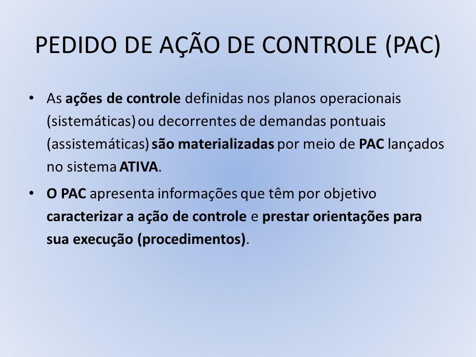 PEDIDO DE AÇÃO DE CONTROLE (PAC)