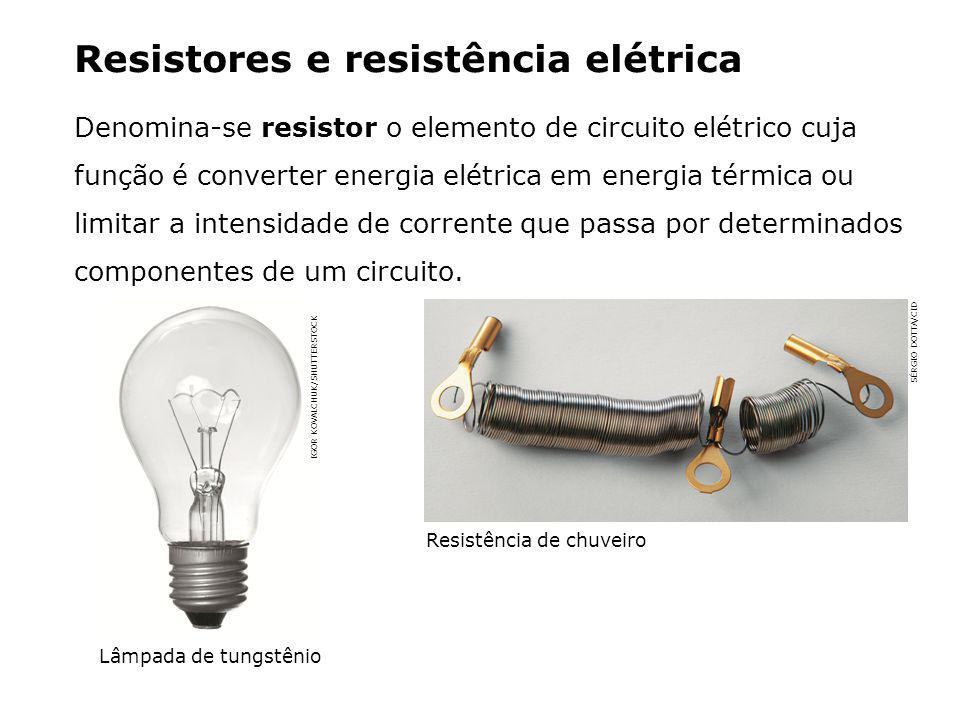 Resistores e resistência elétrica