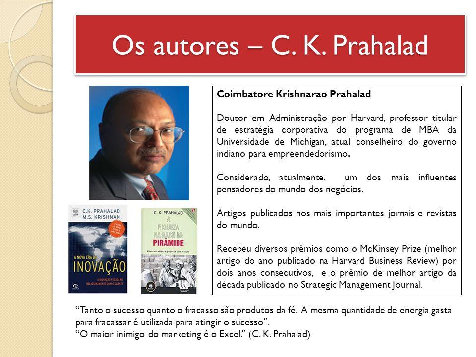 Os autores – C. K. Prahalad
