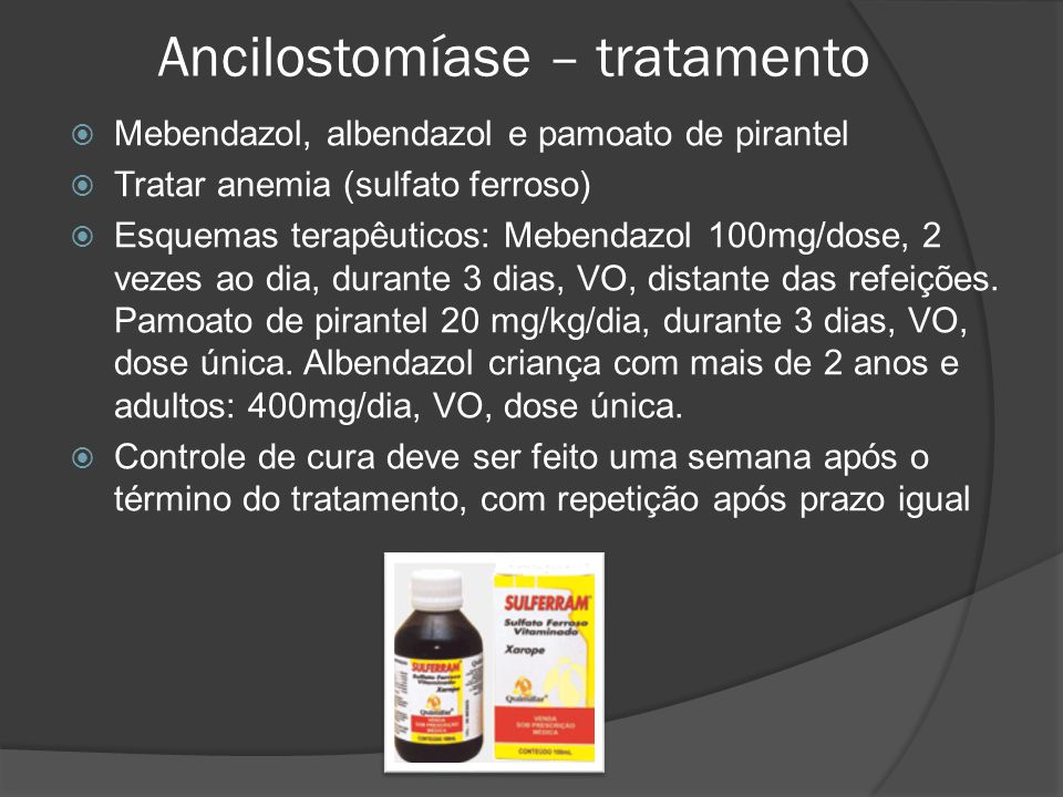 Ancilostomíase – tratamento