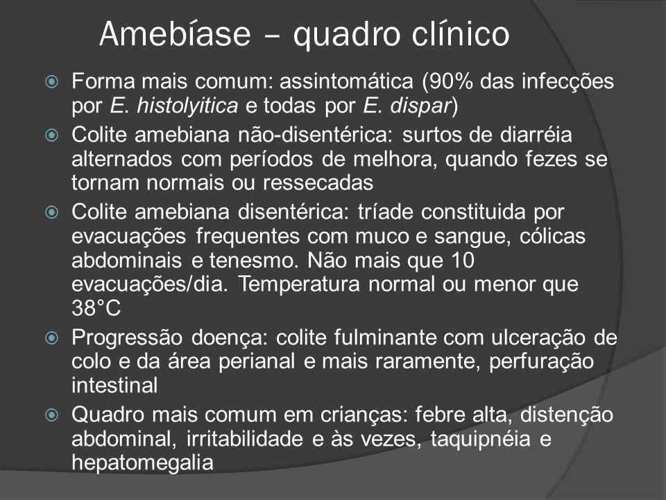 Amebíase – quadro clínico