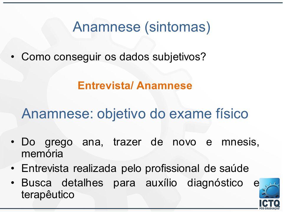 Anamnese: objetivo do exame físico