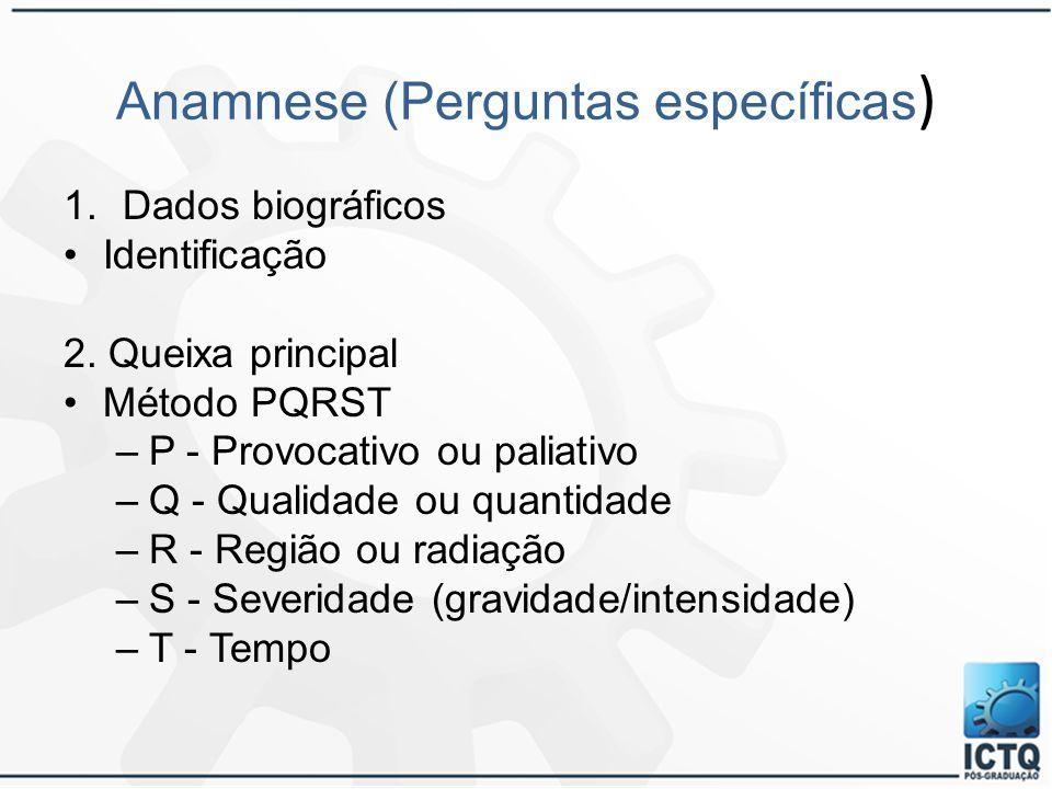 Anamnese (Perguntas específicas)