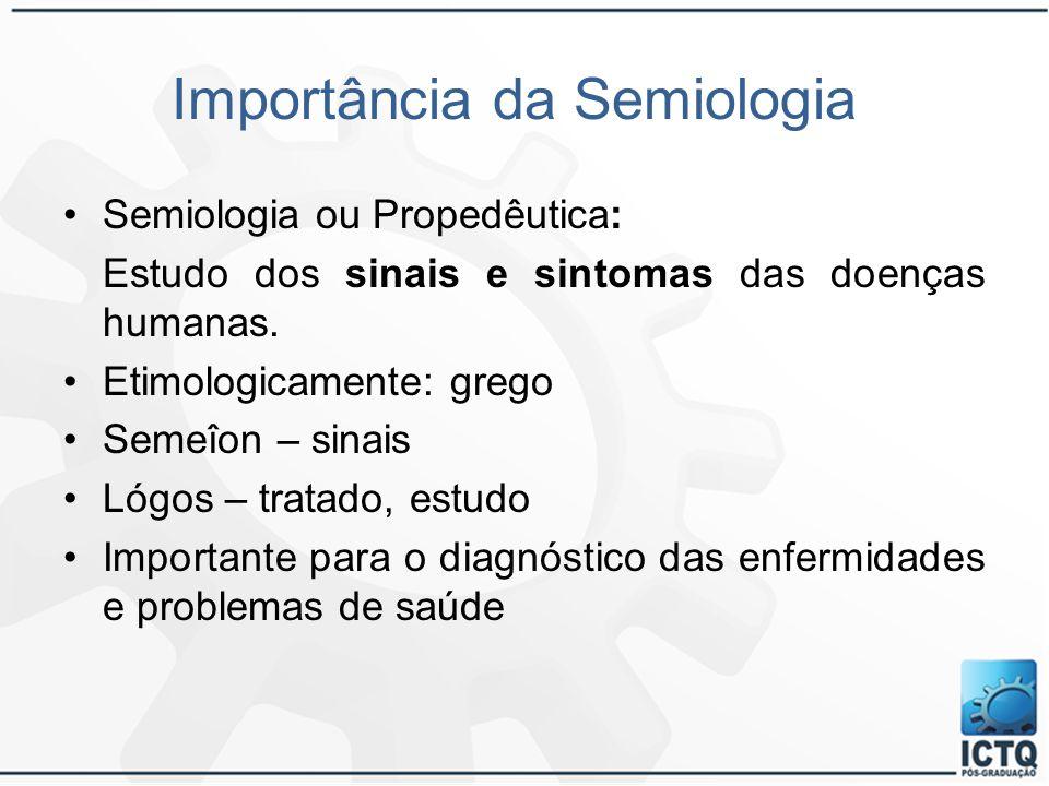 Importância da Semiologia
