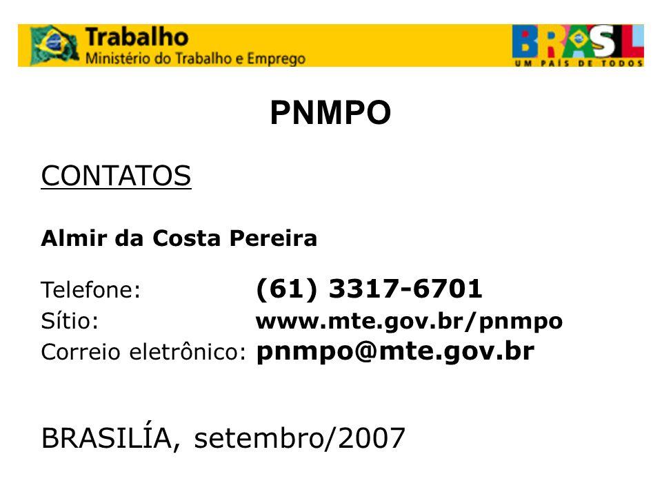 PNMPO CONTATOS BRASILÍA, setembro/2007 Almir da Costa Pereira