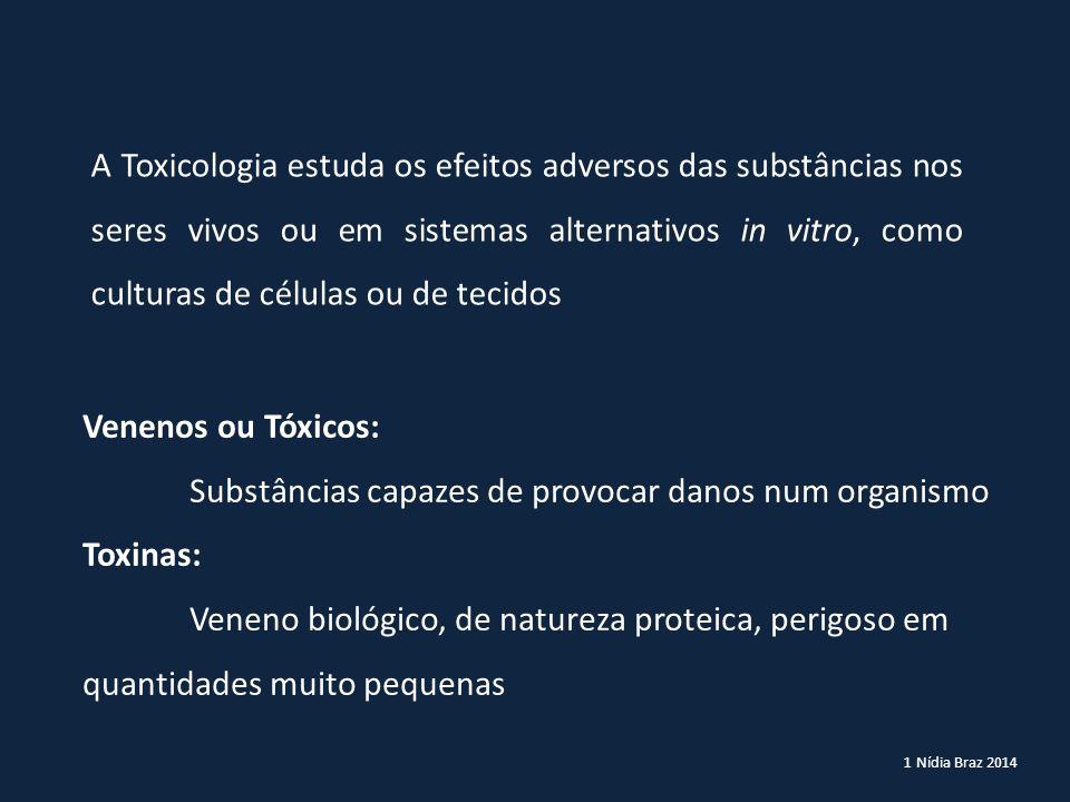 Substâncias capazes de provocar danos num organismo Toxinas: