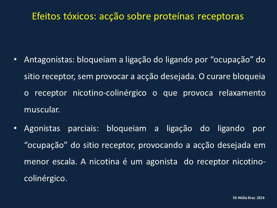 Efeitos tóxicos: acção sobre proteínas receptoras