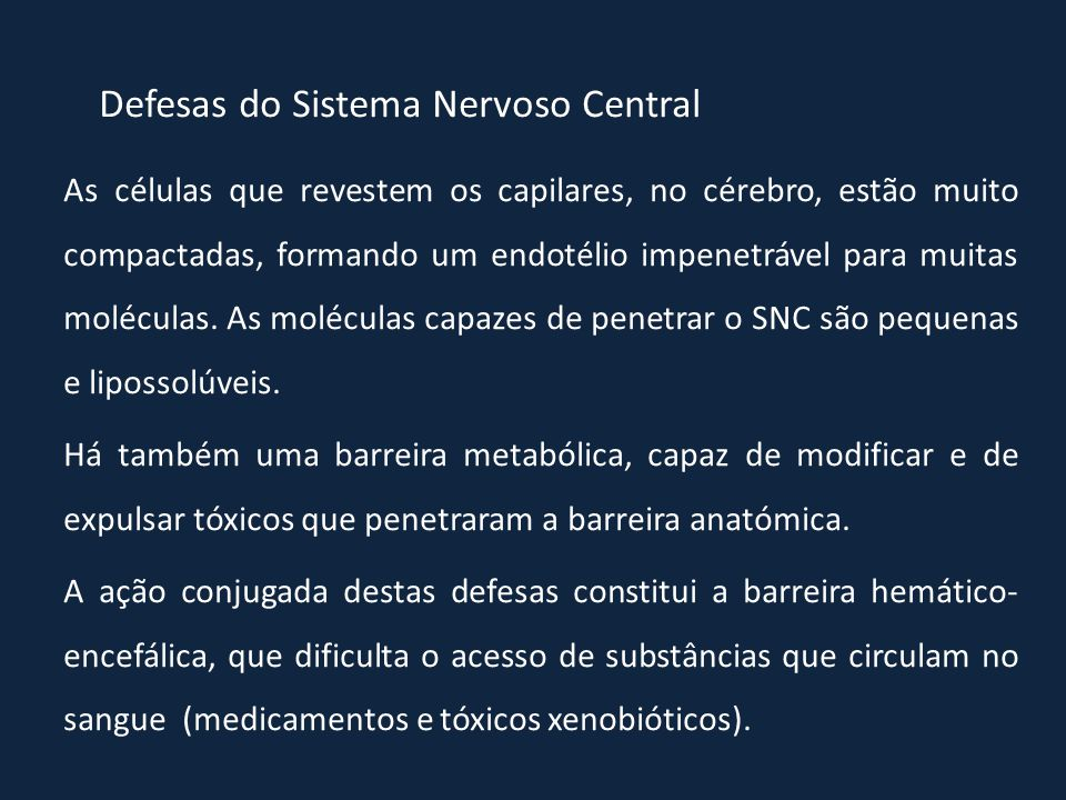 Defesas do Sistema Nervoso Central