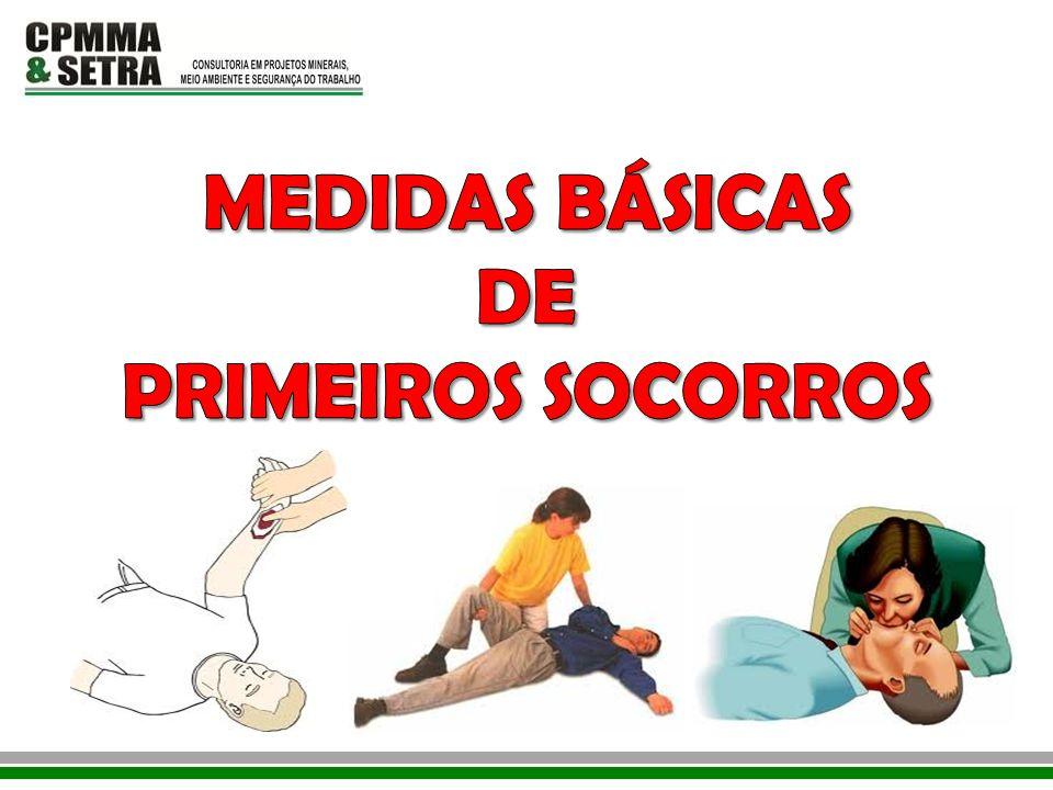 MEDIDAS BÁSICAS DE PRIMEIROS SOCORROS