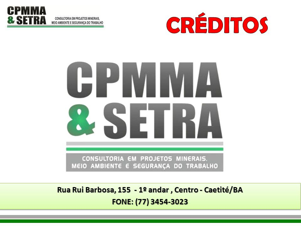 Rua Rui Barbosa, 155 - 1º andar , Centro - Caetité/BA