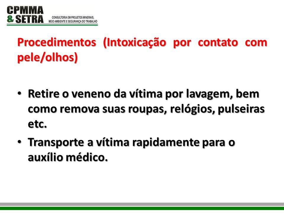 Procedimentos (Intoxicação por contato com pele/olhos)