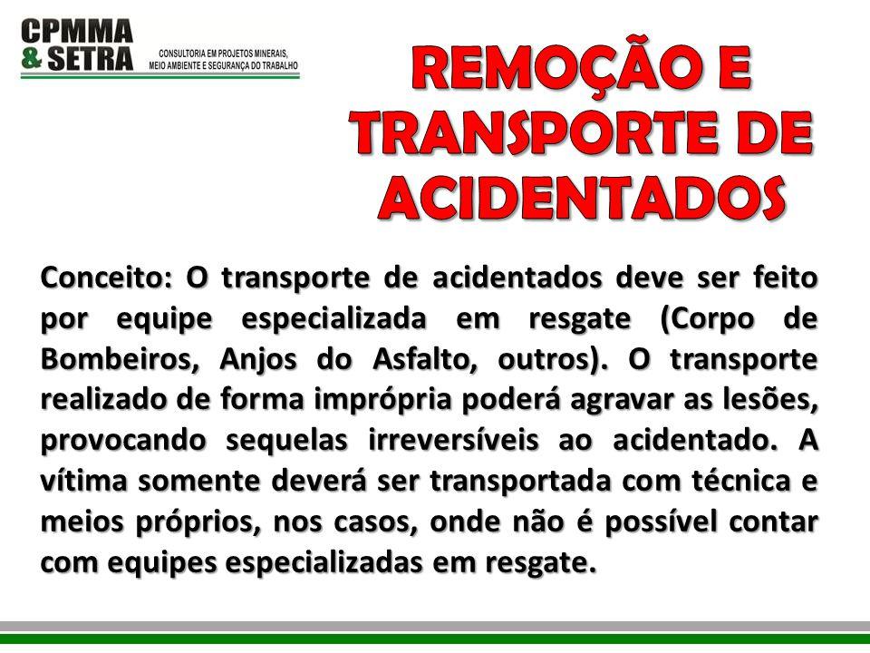 REMOÇÃO E TRANSPORTE DE ACIDENTADOS