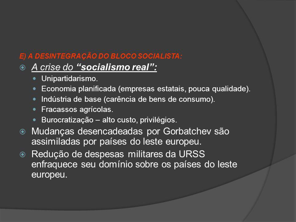 A crise do socialismo real :