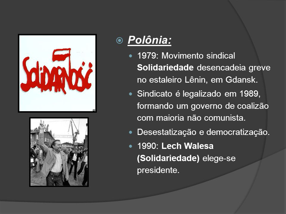 Polônia: 1979: Movimento sindical Solidariedade desencadeia greve no estaleiro Lênin, em Gdansk.