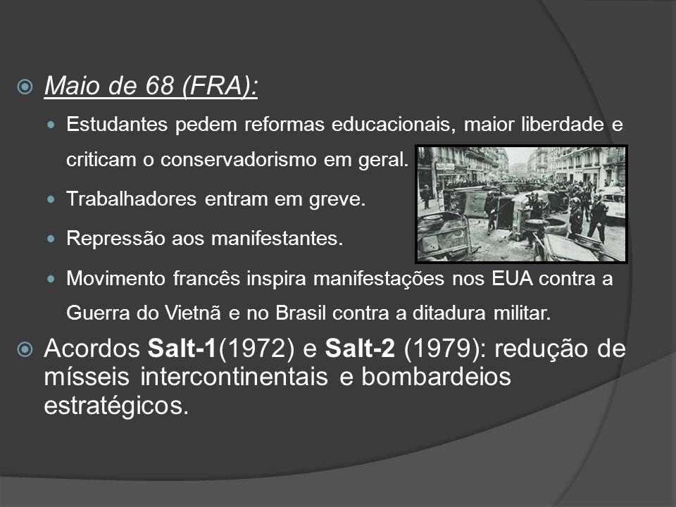 Maio de 68 (FRA): Estudantes pedem reformas educacionais, maior liberdade e criticam o conservadorismo em geral.