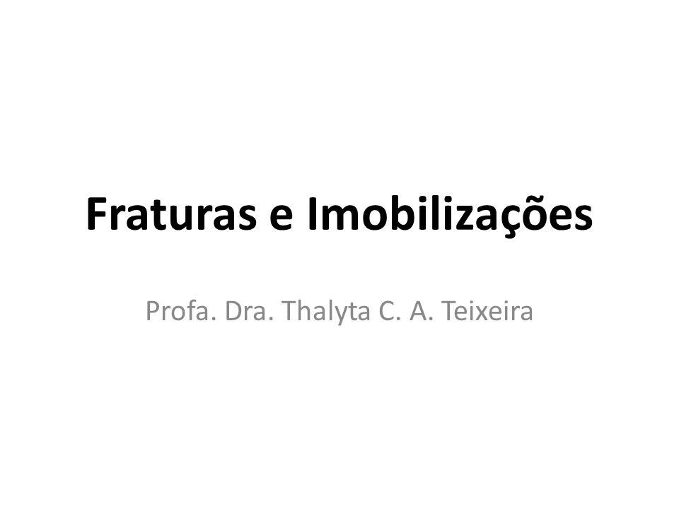 Fraturas e Imobilizações