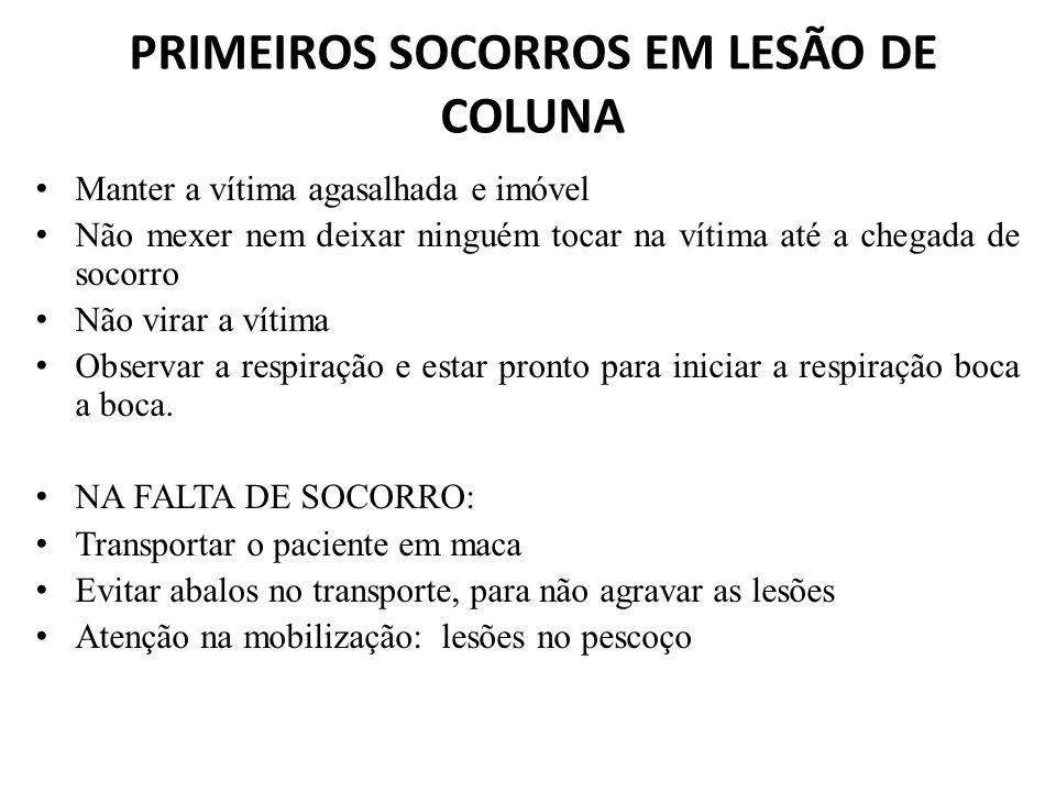 PRIMEIROS SOCORROS EM LESÃO DE COLUNA
