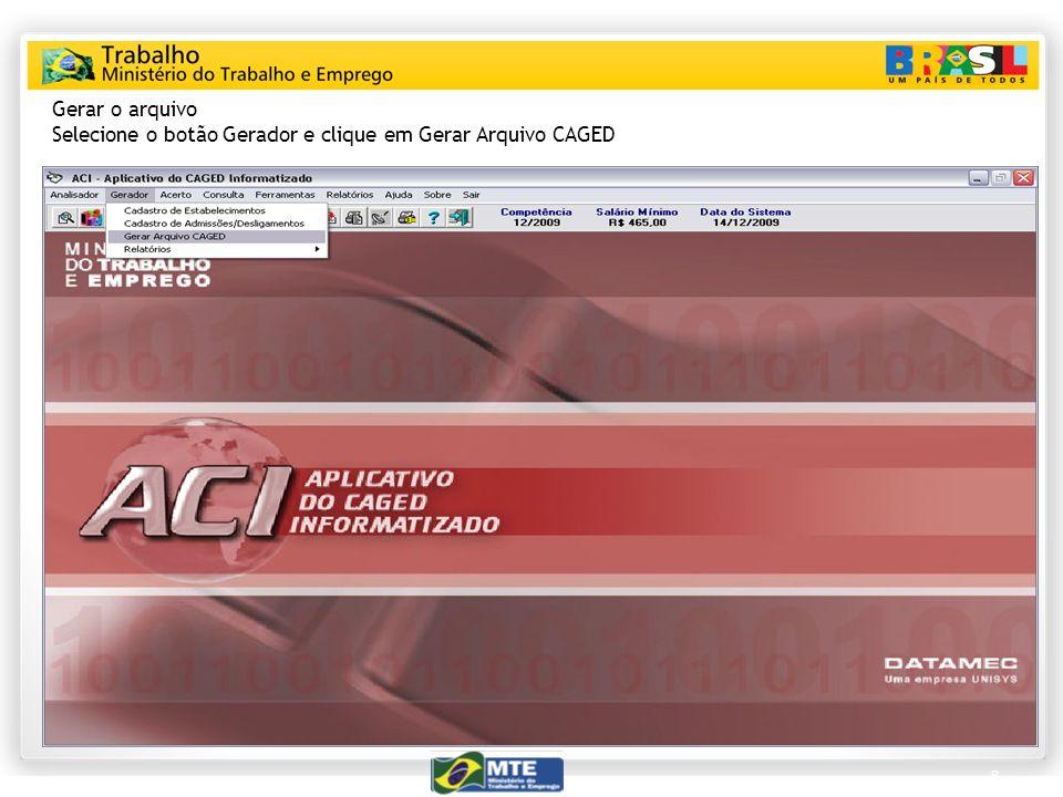 Selecione o botão Gerador e clique em Gerar Arquivo CAGED