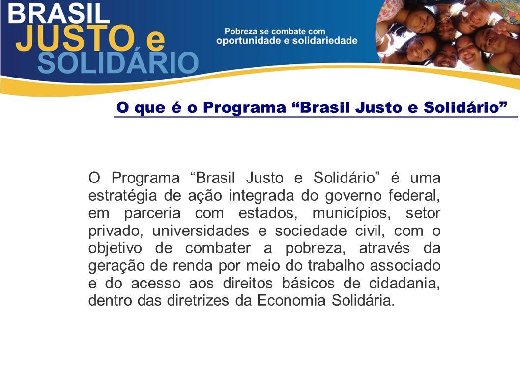 O que é o Programa Brasil Justo e Solidário