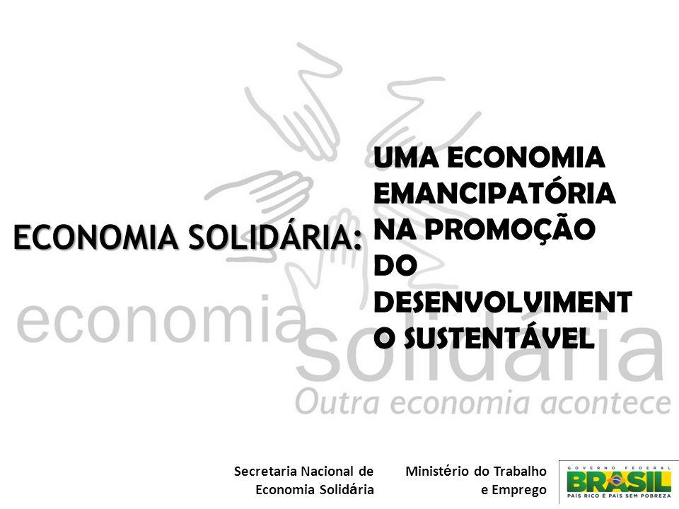 UMA ECONOMIA EMANCIPATÓRIA NA PROMOÇÃO DO DESENVOLVIMENTO SUSTENTÁVEL